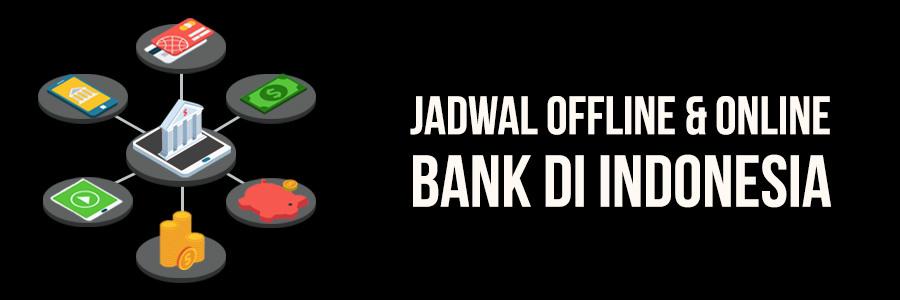 jadwal bank di indonesia
