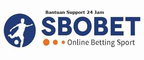 Bantuan tim support 24 jam judi online sbobet terbaik dan terpercaya
